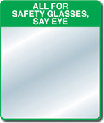 All for Safety Glasses Slogan Mirror
